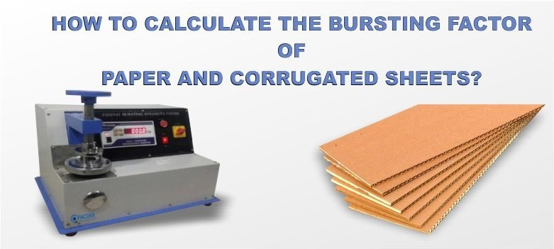 How to calculate the Bursting Factor of Paper and Corrugated Sheets